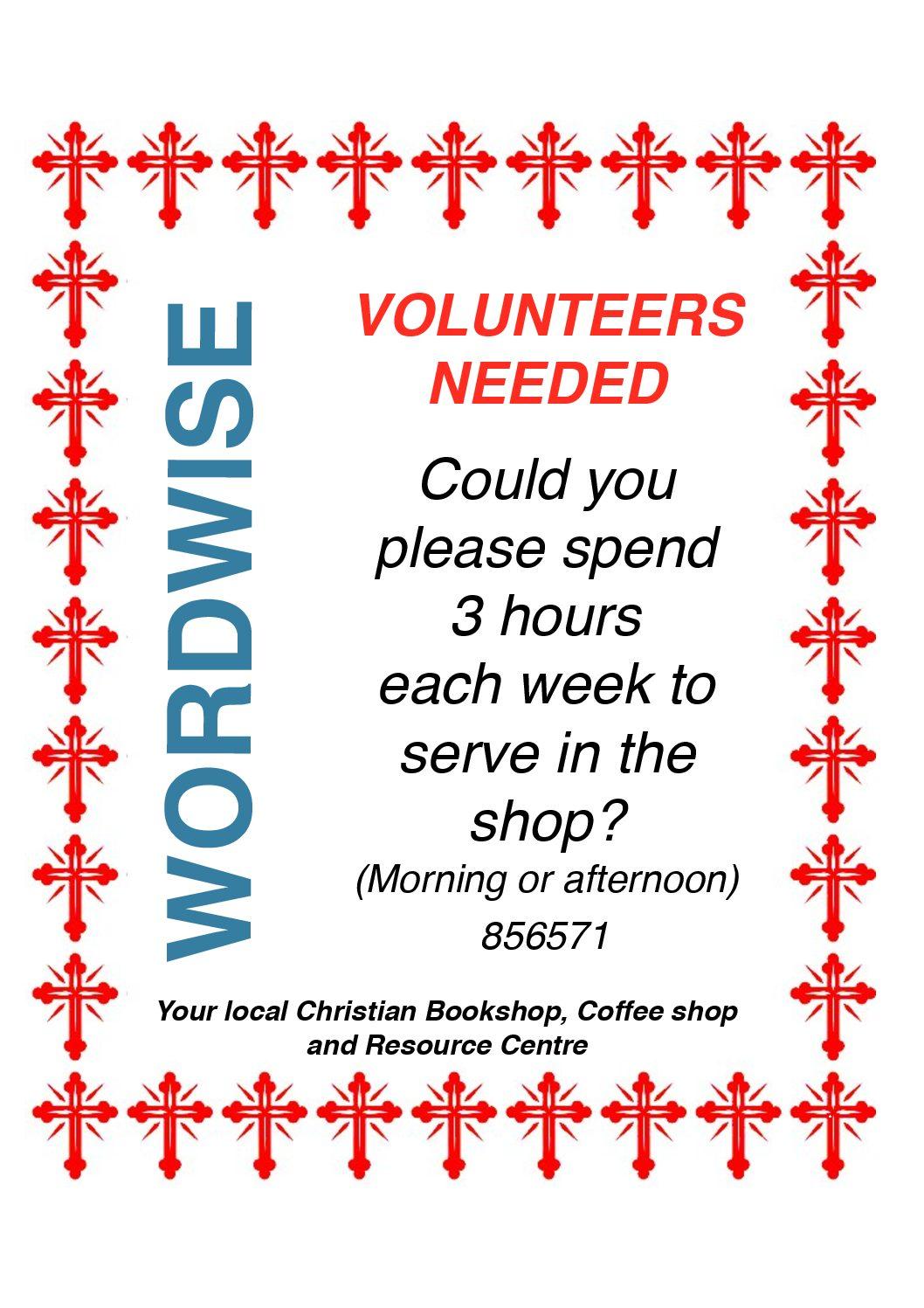 Volunteers Needed at Wordwise - Please volunteer if you can.